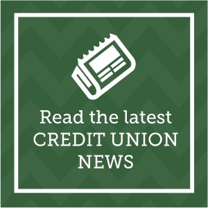 Read the latest credit union news.