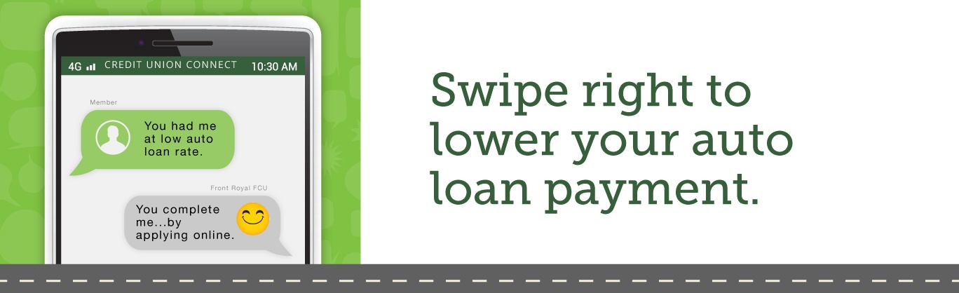 Swipe right to lower your auto loan payment.