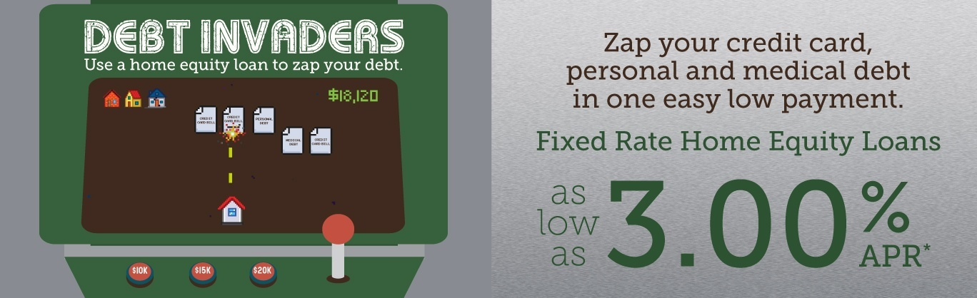 Zap your credit card, personal, and medical debt with a fixed-rate home equity loan. Rates as low as 3.00% APR*.