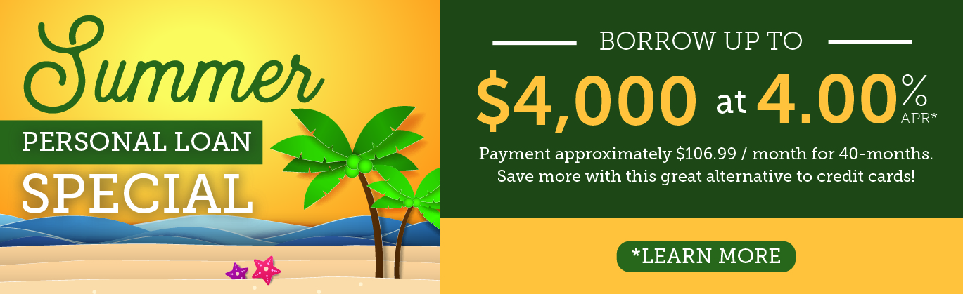Summer personal loan special. Borrow up to $4,000 for 4.00% APR for 40 months.