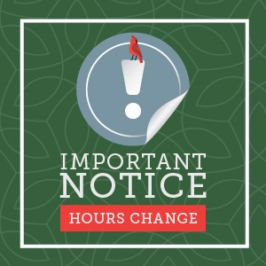 Important Notice - hours change